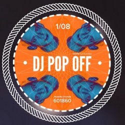DJ POP OFF, ���������
