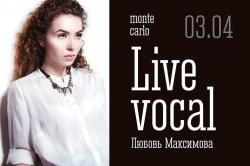 Музыкальный вечер с Любой Максимовой in Monte Carlo, концерт (18+)