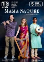 Mama Nature, концерт (18+)