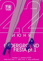 Underground Fiest pt.1, вечеринка (18+)