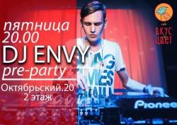 Pre-party c DJ Envy, вечеринка (18+)