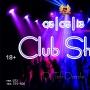 Club Show, вечеринка