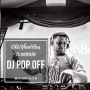 DJ Pop Off (18+)