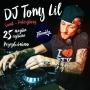 DJ TONY LIL, вечеринка (18+)