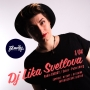 DJ Lika Svetlova, вечеринка (18+)