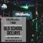 Old School Deejays, вечеринка (18+)