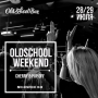 Old School Weekend (18+)
