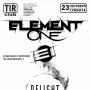 Element One, концерт (18+)