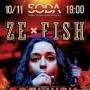 ZE FISH (16+)