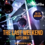The Last Weekend Hits Only, вечеринка (18+)
