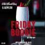 Friday Boogie, вечеринка (18+)