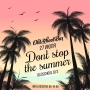 Dont stop the summer, вечеринка (18+)