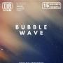 Bubble wave, вечеринка (18+)