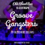 Groove gangsters, вечеринка (18+)
