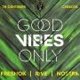 Good Vibes Only, вечеринка (18+)