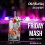 Friday Mash, вечеринка (18+)