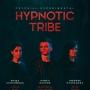 HYPNOTIC TRIBE, концерт (16+)