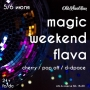Magic weekend flava, вечеринка (18+)