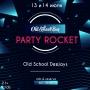 Party Rocket, вечеринка (18+)