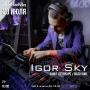 Igor Sky, вечеринка (18+)