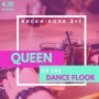 Queen of the DanceFloor, вечеринка (18+)