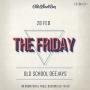 The Friday, вечеринка (18+)