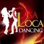Casa Loca Dancing